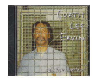 """CD """"Curtis Lee Ervin - Calls from death row"""""""