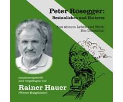 "CD ""Rainer Hauer - Peter Rosegger"""