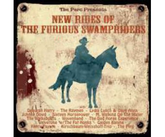 """CD """"New Rides Of The Furious Swampriders"""""""