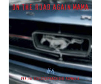 """CD """"On The Road Again Mama"""""""