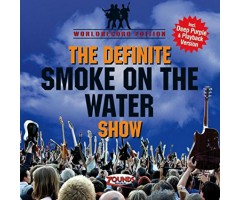 """CD """"The Definitive Smoke On The Water Show"""""""