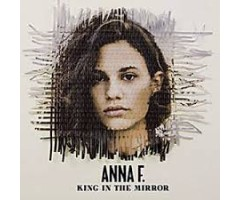 "CD ""Anna F. -  King In The Mirror"""