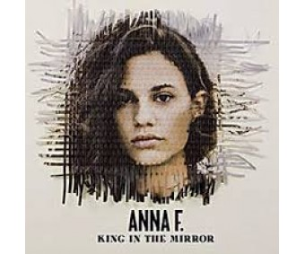 """CD """"Anna F. -  King In The Mirror"""""""