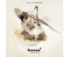 "CD ""Bosse - Kraniche / Live In Hamburg"""