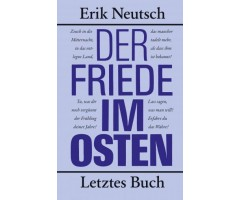 "Erik Neutsch ""Der Friede im Osten"""