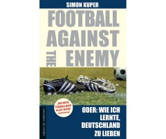 "Simon Kuper ""Football against the enemy"""