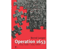 "Bernd Langer ""Operation 1653"""